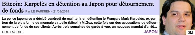 Tech internet bitcoin karpeles en detention au japon pour detournement de fonds
