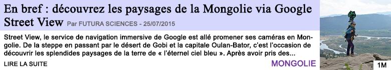 Tech internet en bref decouvrez les paysages de la mongolie via google street view
