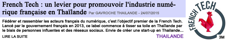 Tech internet french tech un levier pour promouvoir l industrie numerique francaise en thailande