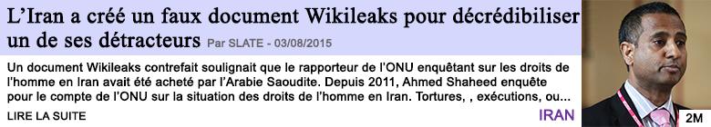 Tech internet l iran a cree un faux document wikileaks pour decredibiliser un de ses detracteurs