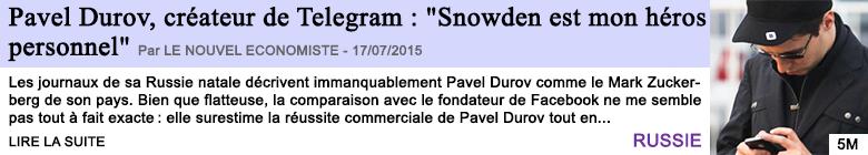 Tech internet pavel durov createur de telegram snowden est mon heros personnel