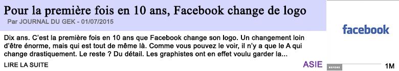 Tech internet pour la premiere fois en 10 ans facebook change de logo