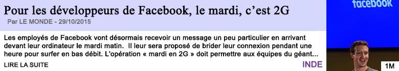 Tech internet pour les developpeurs de facebook le mardi c est 2g