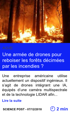 Technilogie une armee de drones pour reboiser les forets decimees par les incendies page001