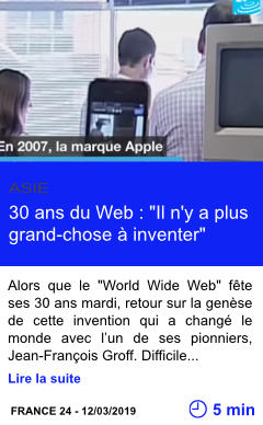 Technologie 30 ans du web il n y a plus grand chose a inventer page001