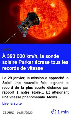 Technologie a 393 000 kmh la sonde solaire parker ecrase tous les records de vitesse
