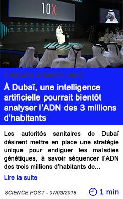Technologie a dubai une intelligence artificielle pourrait bientot analyser l adn des 3 millions d habitants