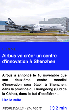 Technologie airbus va creer un centre d innovation a shenzhen
