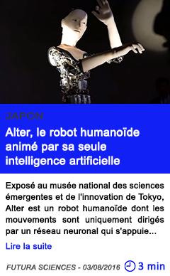 Technologie alter le robot humanoide anime par sa seule intelligence artificielle