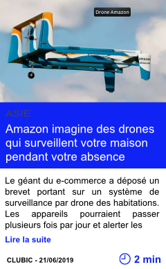 Technologie amazon imagine des drones qui surveillent votre maison pendant votre absence page001