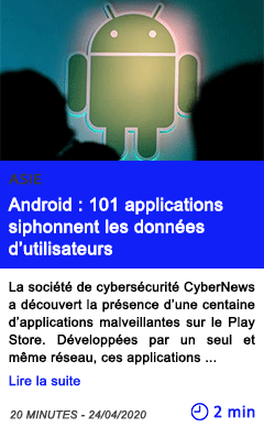 Technologie android 101 applications siphonnent les donnees d utilisateurs