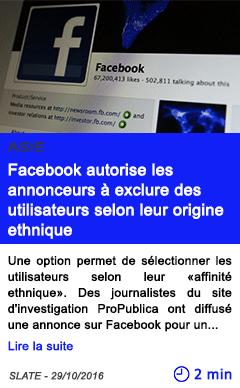 Technologie asie facebook autorise les annonceurs a exclure des utilisateurs selon leur origine ethnique