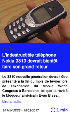 Technologie asie l indestructible telephone nokia 3310 devrait bientot faire son grand retour