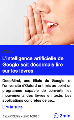Technologie asie l intelligence artificielle de google sait desormais lire sur les levres