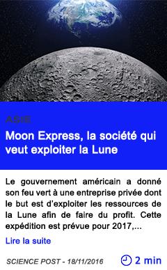 Technologie asie moon express la societe qui veut exploiter la lune