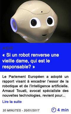 Technologie asie si un robot renverse une vieille dame qui est le responsable