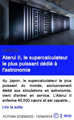 Technologie aterui ii le supercalculateur le plus puissant dedie a l astronomie