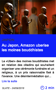Technologie au japon amazon uberise les moines bouddhistes