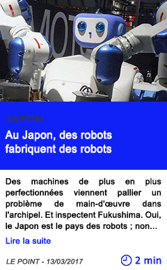 Technologie au japon des robots fabriquent des robots