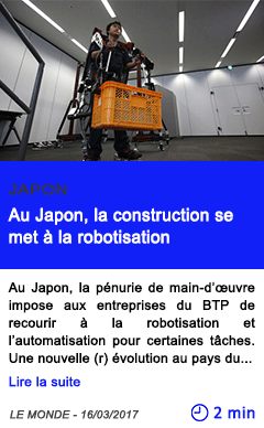 Technologie au japon la construction se met a la robotisation