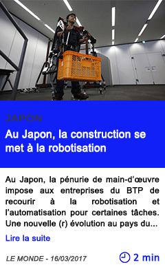 Technologie au japon la construction se met a la robotisation