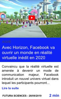 Technologie avec horizon facebook va ouvrir un monde en realite virtuelle inedit en 2020 page001