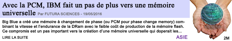 Technologie avec la pcm ibm fait un pas de plus vers une memoire universelle