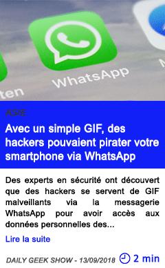 Technologie avec un simple gif des hackers pouvaient pirater votre smartphone via whatsapp