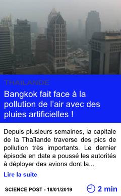 Technologie bangkok fait face a la pollution de l air avec des pluies artificielles page001