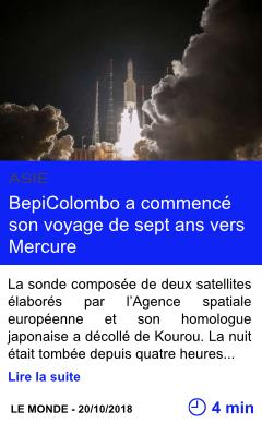 Technologie bepicolombo a commence son voyage de sept ans vers mercure page001