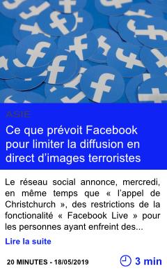 Technologie ce que prevoit facebook pour limiter la diffusion en direct d images terroristes page001