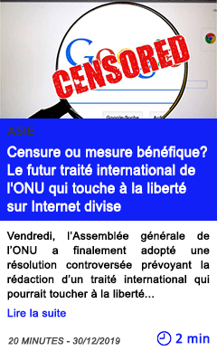 Technologie censure ou mesure benefique le futur traite international de l onu qui touche a la liberte sur internet divise