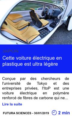 Technologie cette voiture electrique en plastique est ultra legere page001