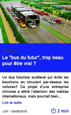 Technologie chine le bus du futur trop beau pour etre vrai