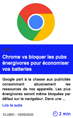 Technologie chrome va bloquer les pubs energivores pour economiser vos batteries