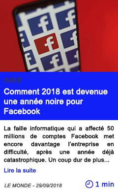 Technologie comment 2018 est devenue une annee noire pour facebook