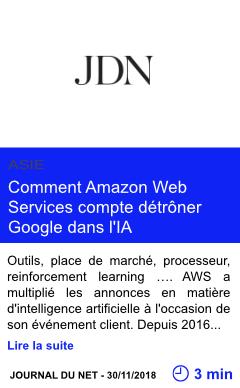 Technologie comment amazon web services compte detroner google dans l ia page001