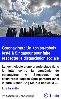Technologie coronavirus un chien robot teste a singapour pour faire respecter la distanciation sociale