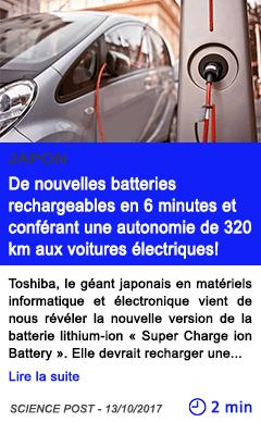 Technologie de nouvelles batteries rechargeables en 6 minutes et conferant une autonomie de 320 km aux voitures electriques