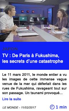 Technologie de paris a fukushima les secrets d une catastrophe