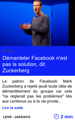 Technologie demanteler facebook n est pas la solution dit zuckerberg page001