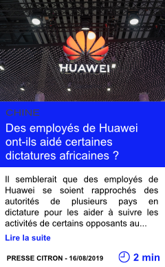 Technologie des employes de huawei ont ils aide certaines dictatures africaines page001