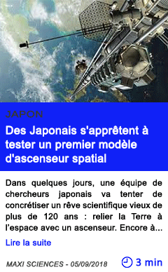 Technologie des japonais s appretent a tester un premier modele d ascenseur spatial