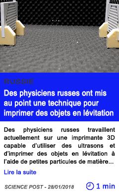 Technologie des physiciens russes ont mis au point une technique pour imprimer des objets en levitation