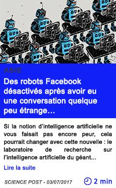 Technologie des robots facebook desactives apres avoir eu une conversation quelque peu etrange