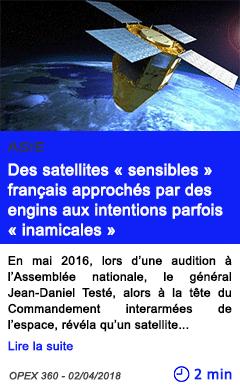 Technologie des satellites sensibles francais approches par des engins aux intentions parfois inamicales