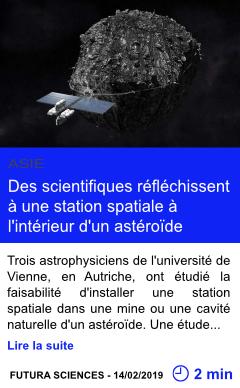 Technologie des scientifiques reflechissent a une station spatiale a l interieur d un asteroide page001
