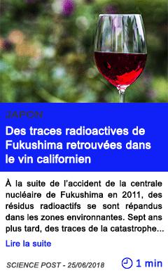 Technologie des traces radioactives de fukushima retrouvees dans le vin californien