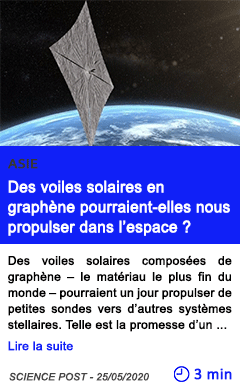 Technologie des voiles solaires en graphene pourraient elles nous propulser dans l espace