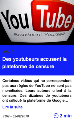 Technologie des youtubeurs accusent la plateforme de censure